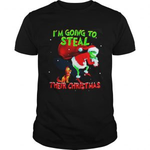 Grinch Santa and Max Im going to steal their christmas shirt Shirt