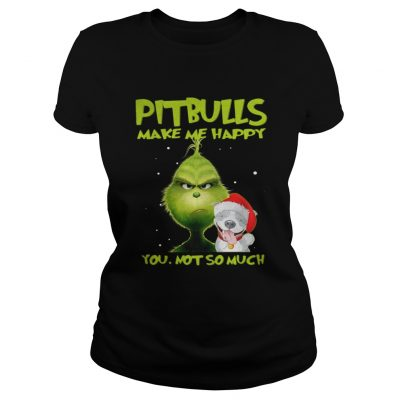 Grinch Pitbulls make me happy you not so much sweater Classic Ladies Tee