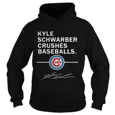 Kyle Schwarber Crushes baseball Chicago Cubs shirt Hoodie