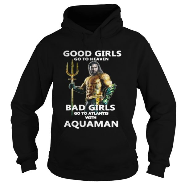Official Good girls go to heaven bad girls go to atlantis with Aquaman shirt Ladies V-Neck