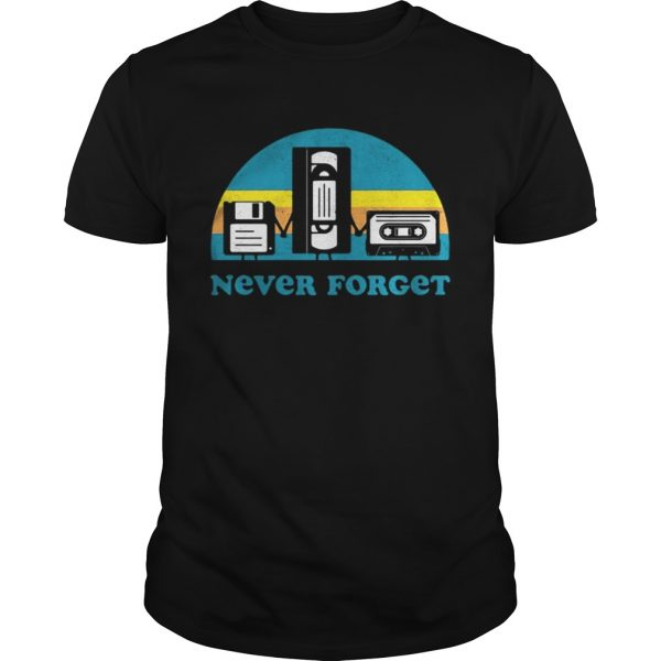 Never Forget Sarcastic Graphic Music Novelty shirt Shirt