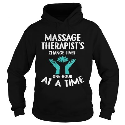 Massage Therapists Change Lives One Hour At A Time Shirt Ladies V-Neck