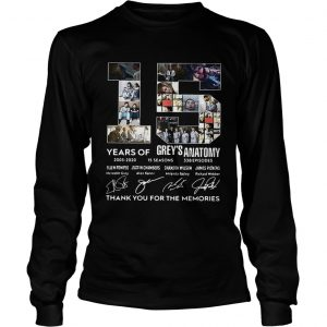 15 Years of Greys Anatomy thank you for the memories signature longsleeve tee
