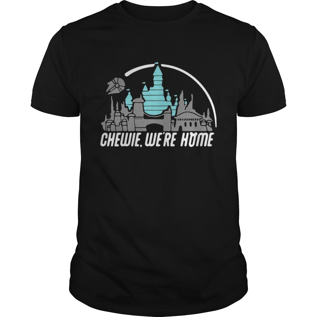 27ad92f0 Disney Star Wars Chewie we're home shirt - Funny T-Shirts Store Online