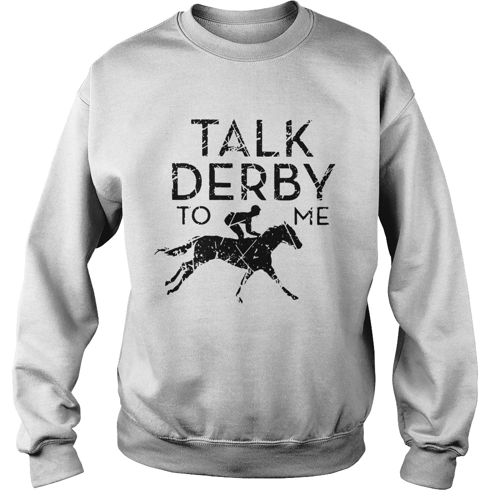 33c431299 Horse race talk derby to me shirt - Funny T-Shirts Store Online