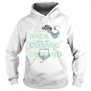 Back by cosmic demand hoodie