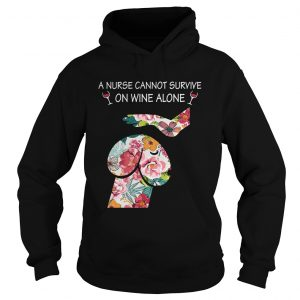 Dickhead Dog A Nurse Cannot Survive On Wine Alone hoodie