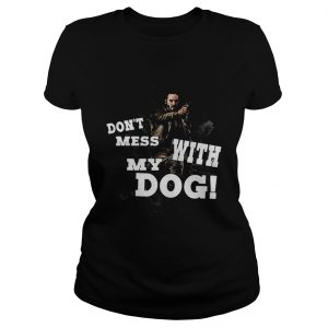 John wick dont mess with my dog  Classic Ladies