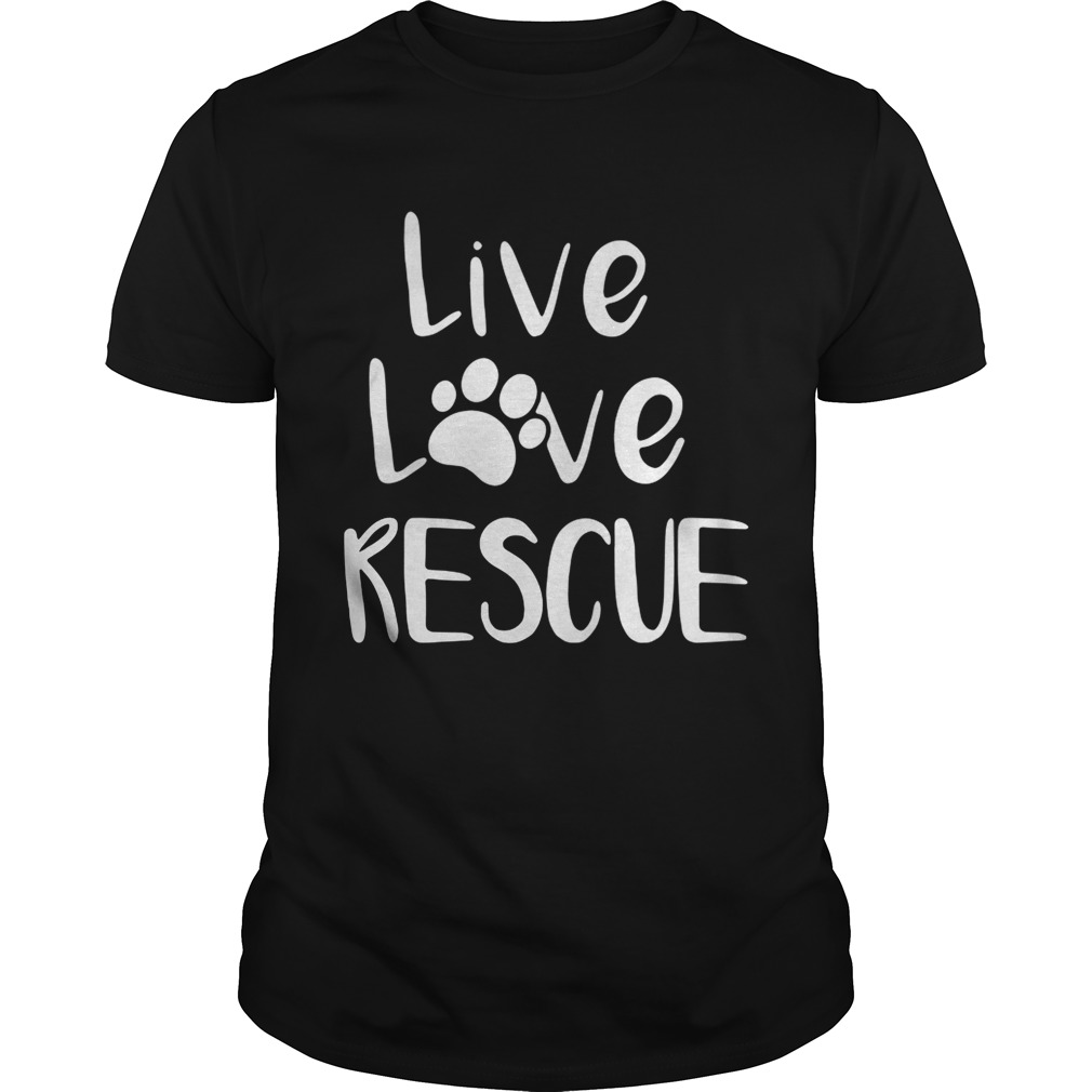 6738756e074a Live love rescue dog shirt - Funny T-Shirts Store Online
