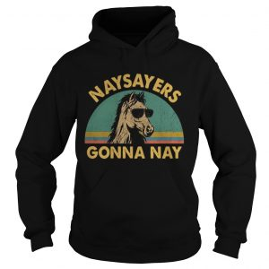 Naysayers gonna nay vintage retro sunset hoodie