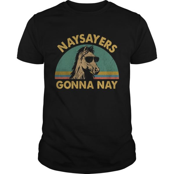 Naysayers gonna nay vintage retro sunset shirt