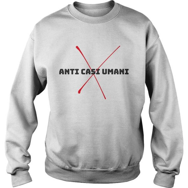 Anti casi umani  Sweatshirt