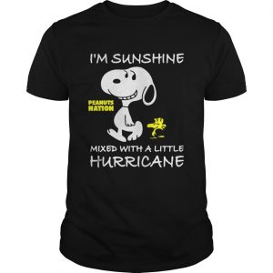 Snoopy and Woodstock Im sunshine mixed with a little hurricane  Unisex