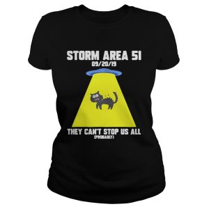 Cat Storm Area 51 they cant stop us all  Classic Ladies