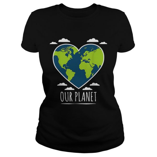 Earth Day Love Our Planet Climate Change Awareness  Classic Ladies