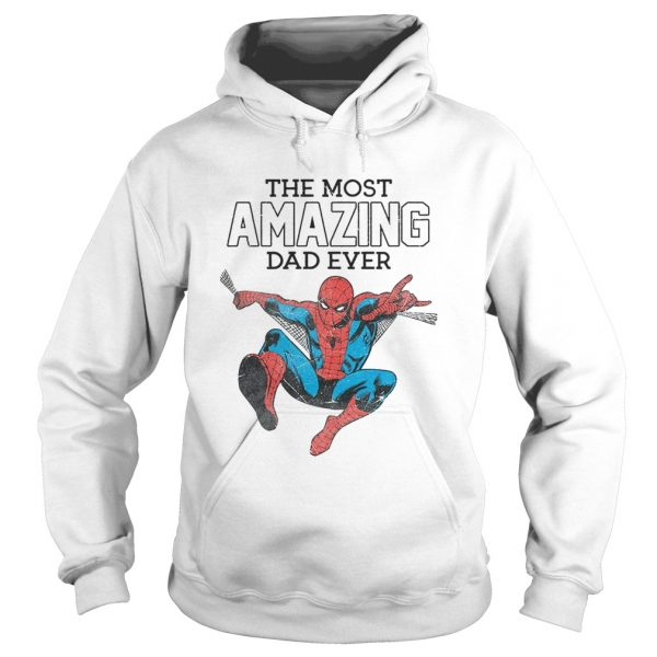Spiderman the most amazing Dad ever  Hoodie