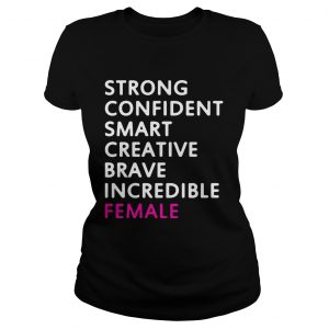 Strong confident smart creative brave incredible female  Classic Ladies
