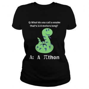 What do you call a snake thats 314 meters long athon  Classic Ladies