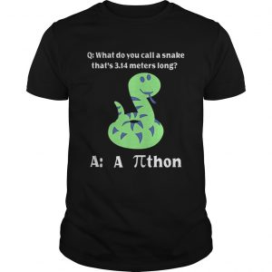 What do you call a snake thats 314 meters long athon  Unisex