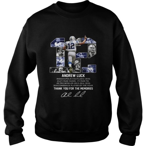 12 Andrew luck thank you for the memories signature  Sweatshirt