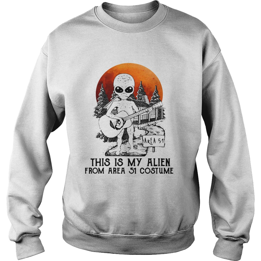 Alien play guitar this is my Alien from Area 51 costume  Sweatshirt