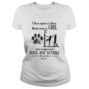 Once upon a time there was a girl who really loved dogs and netball  Classic Ladies