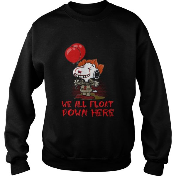 Pennywise and Snoopy we all float down here  Sweatshirt