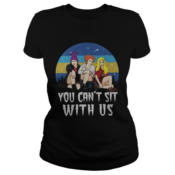 Retro vintage Sanderson Sisters you cant sit with us  Classic Ladies