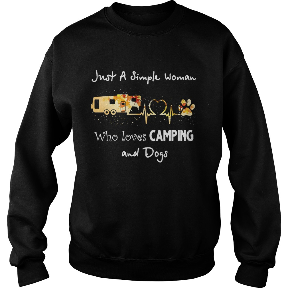 Just a simple woman who loves camping and dogs  Sweatshirt