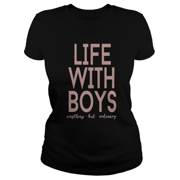 Life with boys anything but ordinary  Classic Ladies