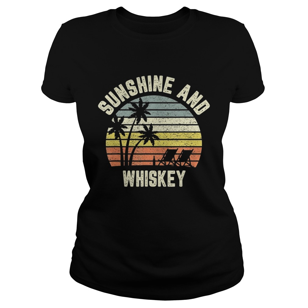 Vintage Sunshine and Whiskey Shirt Cool Retro Summertime TShirt Classic Ladies