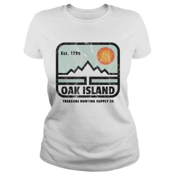 Est 1795 Oak Island Treasure Hunting Supply Co  Classic Ladies