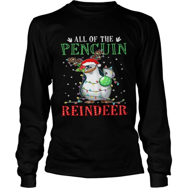 All of the Penguin reindeer light christmas  LongSleeve