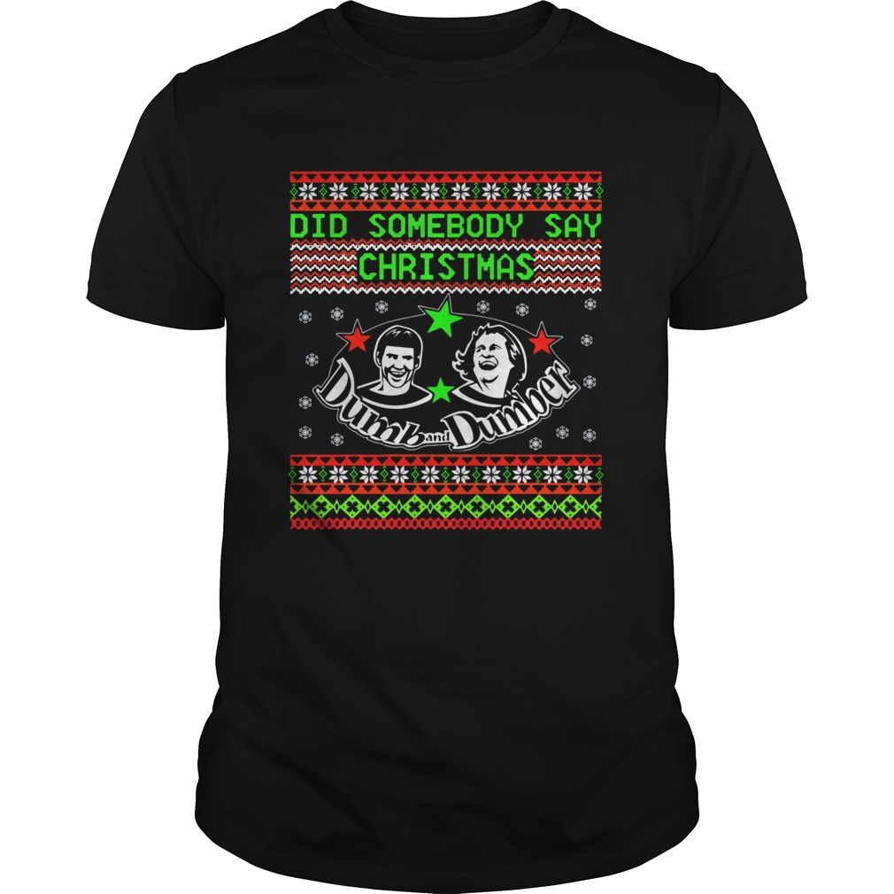 Dumb and Dumber did somebody say christmas  Unisex