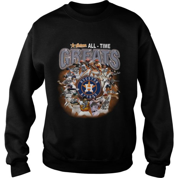 Houston Astros all time greats players signatures  Sweatshirt