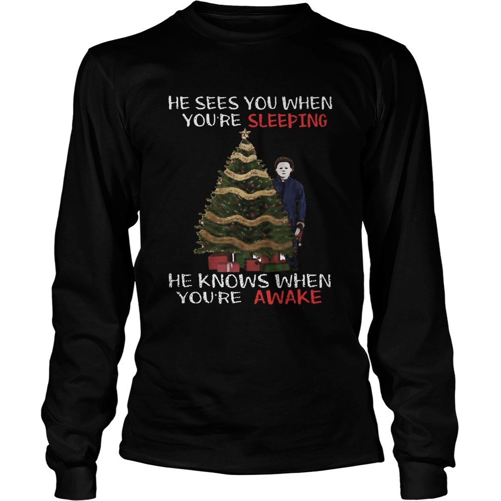 Michael Myers Christmas Tree He Knows When Youre Awake Christmas  LongSleeve