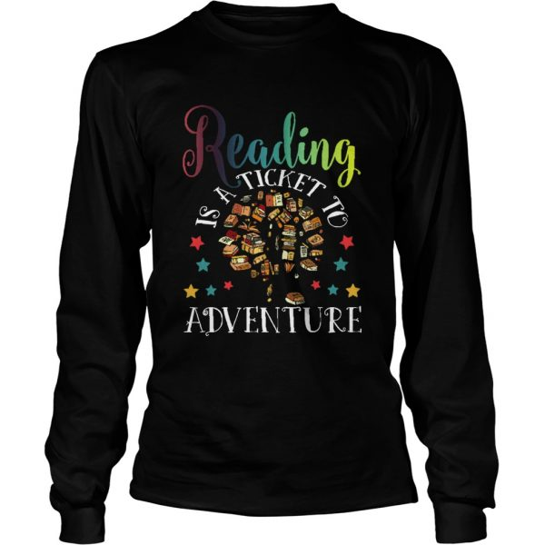 Reading Is A Ticket To Adventure Vintage Reader  LongSleeve