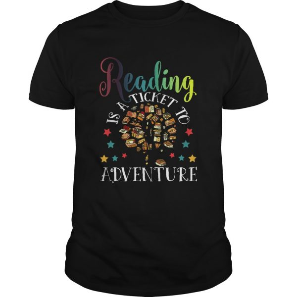 Reading Is A Ticket To Adventure Vintage Reader  Unisex