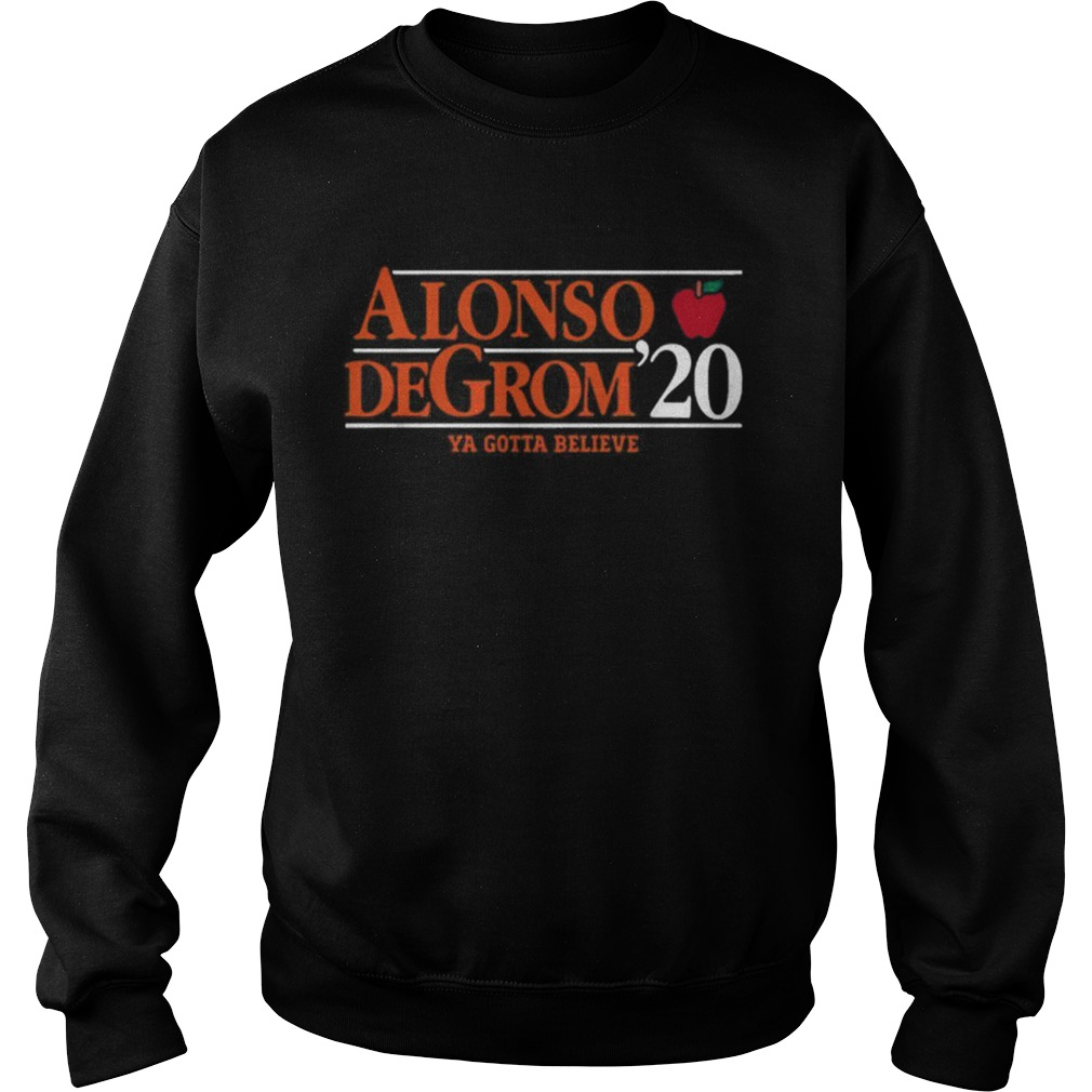 Alonso Degrom 20 Ya Gotta Believe  Sweatshirt