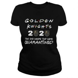 Golden knights 2020 the one where they were quarantineds  Classic Ladies