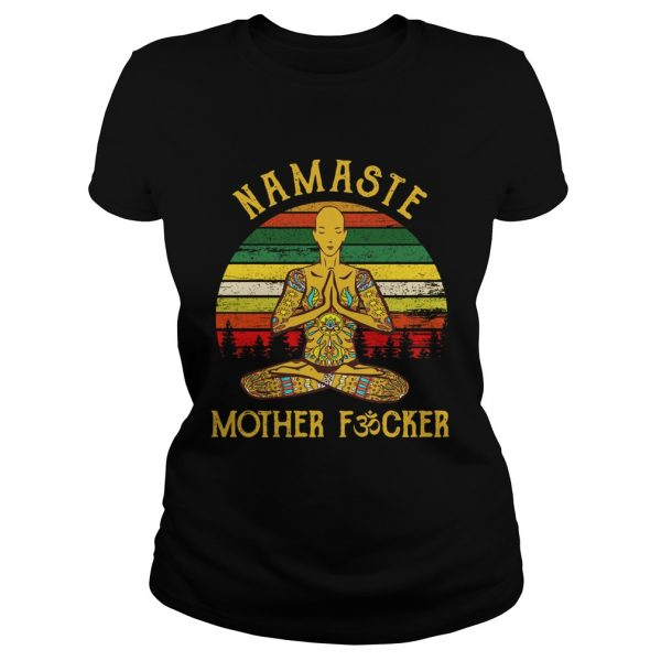 Yoga Man Namaste Mother Fucker Vintage  Classic Ladies