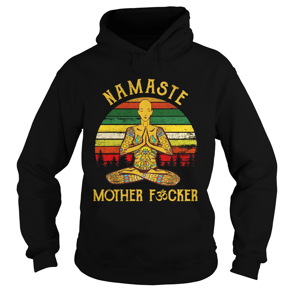 Yoga Man Namaste Mother Fucker Vintage  Hoodie