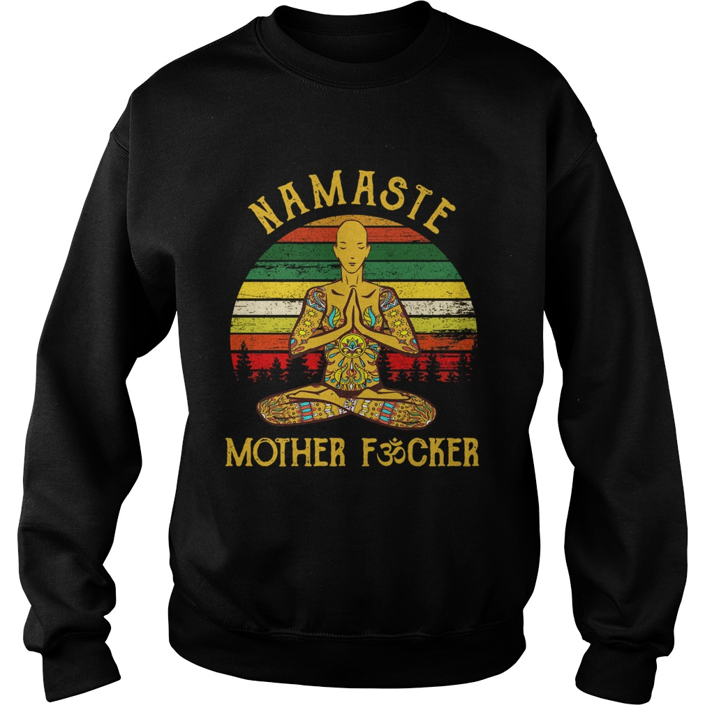 Yoga Man Namaste Mother Fucker Vintage  Sweatshirt