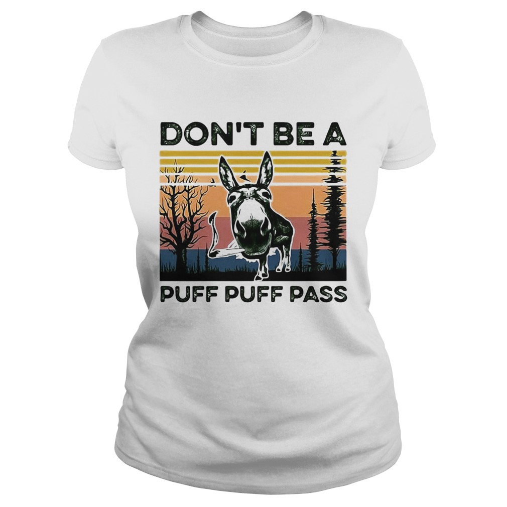 Dont Be A Puff Puff Pass Vintage  Classic Ladies