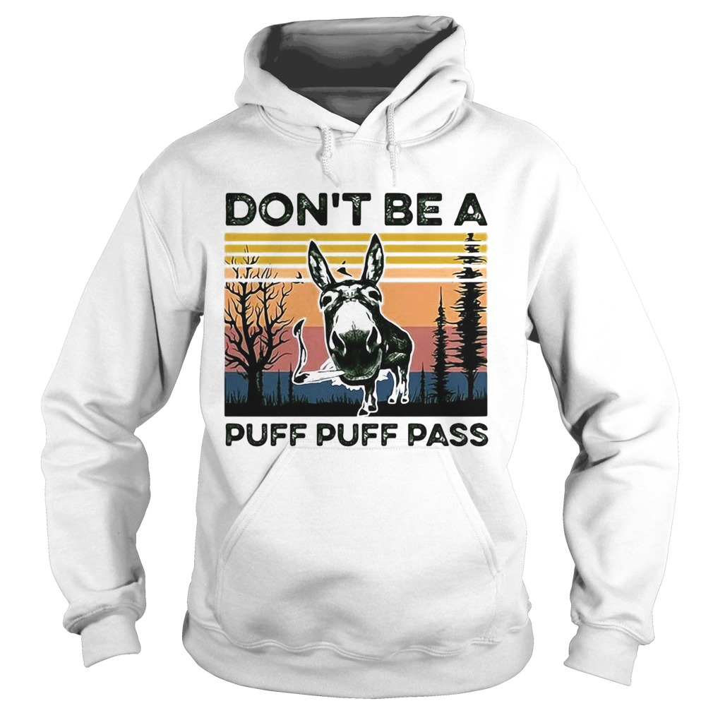 Dont Be A Puff Puff Pass Vintage  Hoodie