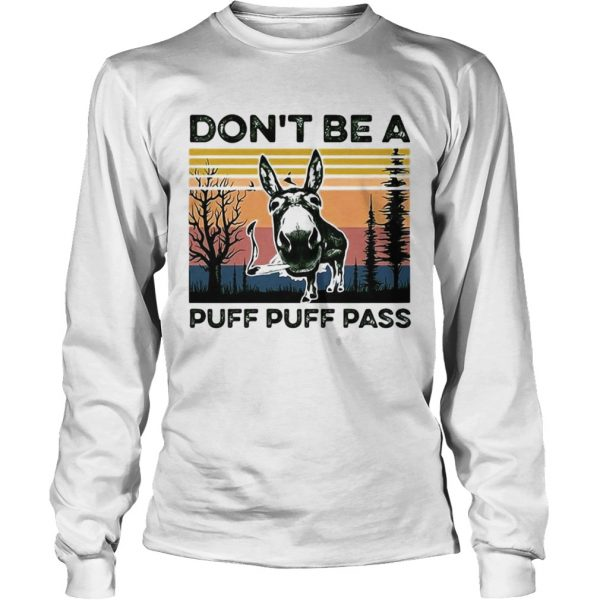 Dont Be A Puff Puff Pass Vintage  Long Sleeve