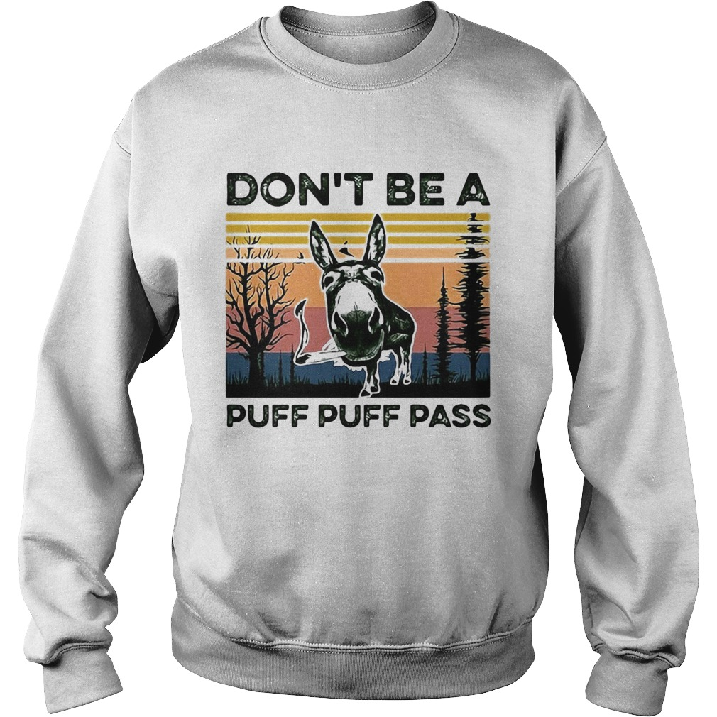Dont Be A Puff Puff Pass Vintage  Sweatshirt