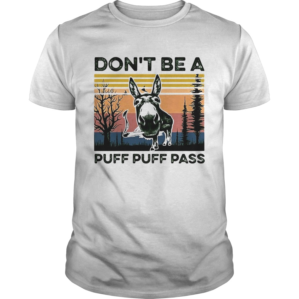 Dont Be A Puff Puff Pass Vintage  Unisex