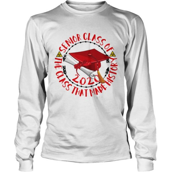 Graduation senior class of 2020 the class that made history red biohazard symbol  Long Sleeve