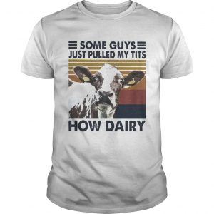 Some guys just pulled my tits how dairy cow vintage  Unisex